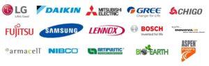 LG. Daikin, Mitsubishi Electric, Gree, Chigo, Fujitsu, Samsung, Lennox, Haier, Bosch, Innova, Nibco, Artiplastic, Frionett, Bio-Earrth, Aspen